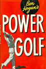 Ben Hogan's Power Golf