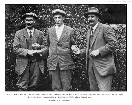 Francis Ouimet Harry Vardon Edward Ray Brookline 1913