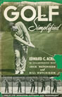 GOLF Simplified By Edward C. ACREE In Collaboration With Jock Hutchison and Bill Hutchison