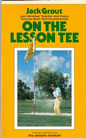On The Lesson Tee by Jack Grout