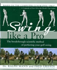 Swing Like a Pro - Dr Ralph Mann and Fred Griffin