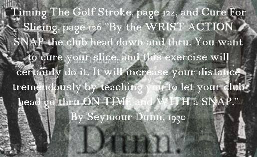Snap The Clubhead Thru Exercise Seymour Dunn is Hit-and-Stop Henry Cotton Method 24.1.51